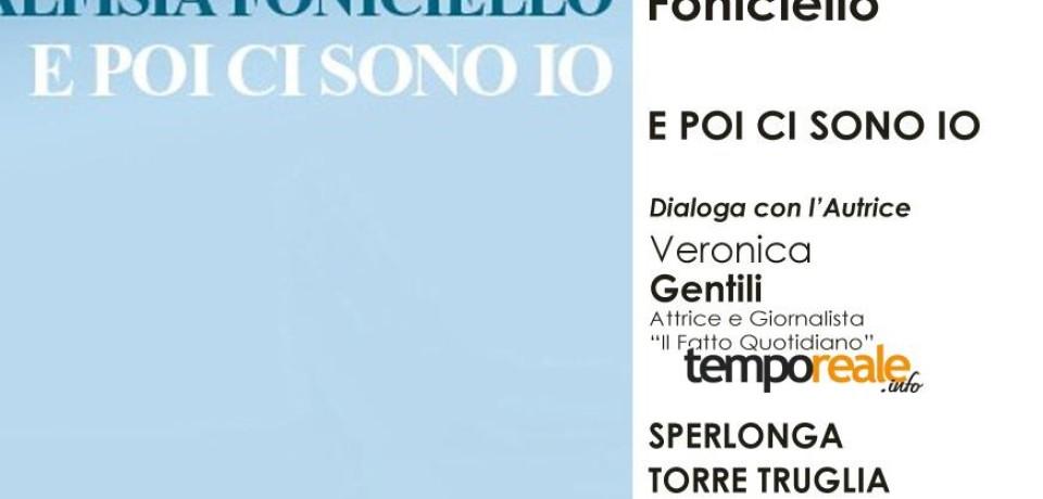 Sperlonga / La scrittrice Malfisia Foniciello presenta il suo libro alla Torre Truglia