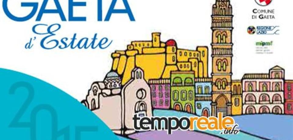 Gaeta D'Estate 2015 entra nel vivo con il calendario degli eventi di agosto e settembre