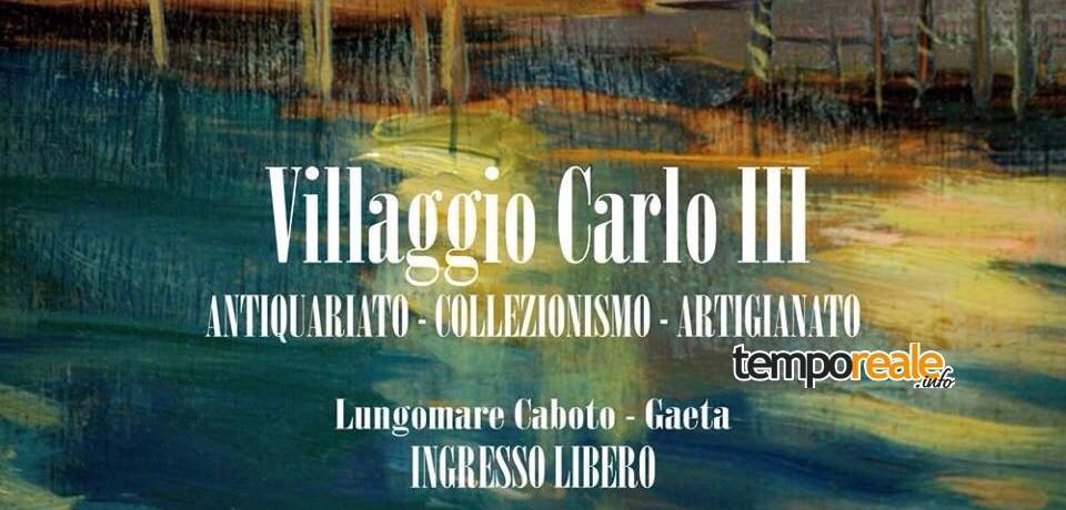 Gaeta / Villaggio Carlo III, il nuovo mercatino dell'antiquariato tra arte e spettacoli