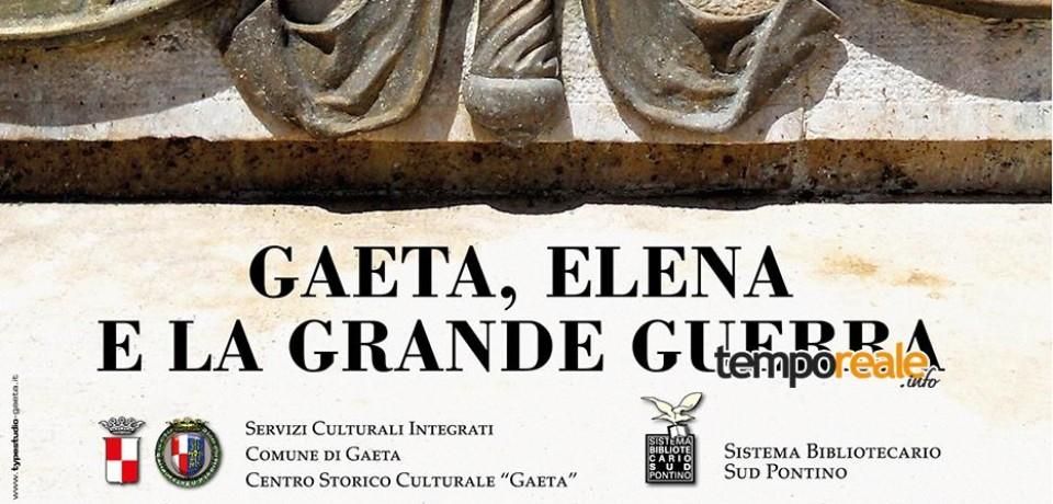"""""""Gaeta, Elena e la Grande Guerra"""", il valore dei gaetani nella I Guerra Mondiale in una mostra con cimeli storici"""
