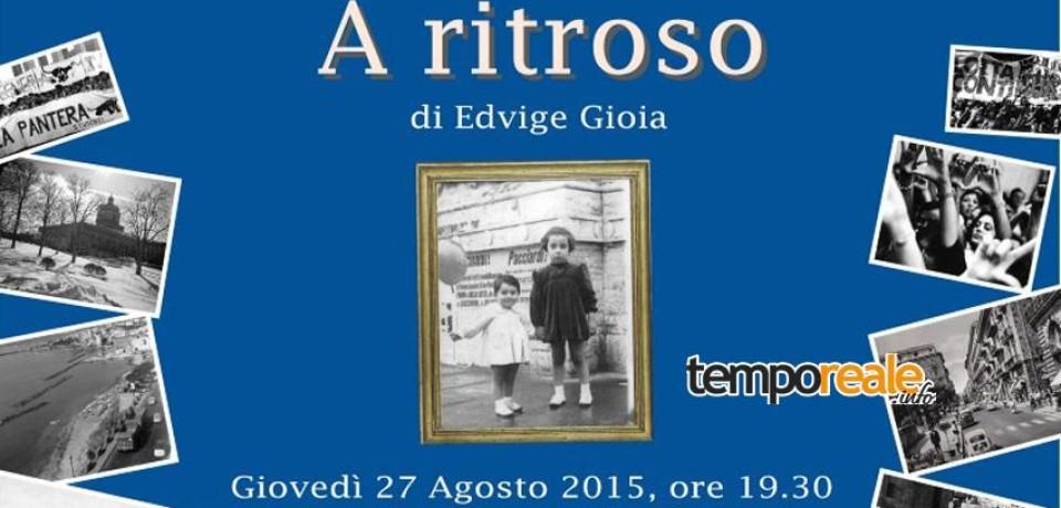 """Gaeta / """"A ritroso"""", il nuovo romanzo di Edvige Gioia alla chiesa della Sorresca"""
