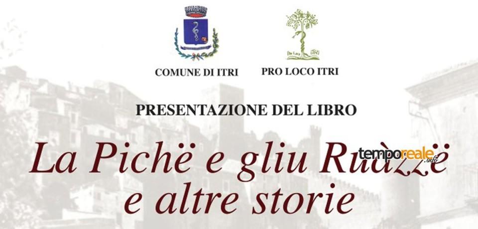 """Itri / Presentazione del libro """"La Pichë e gliu Ruàzzë"""" di Giampaolo Ciccarelli"""