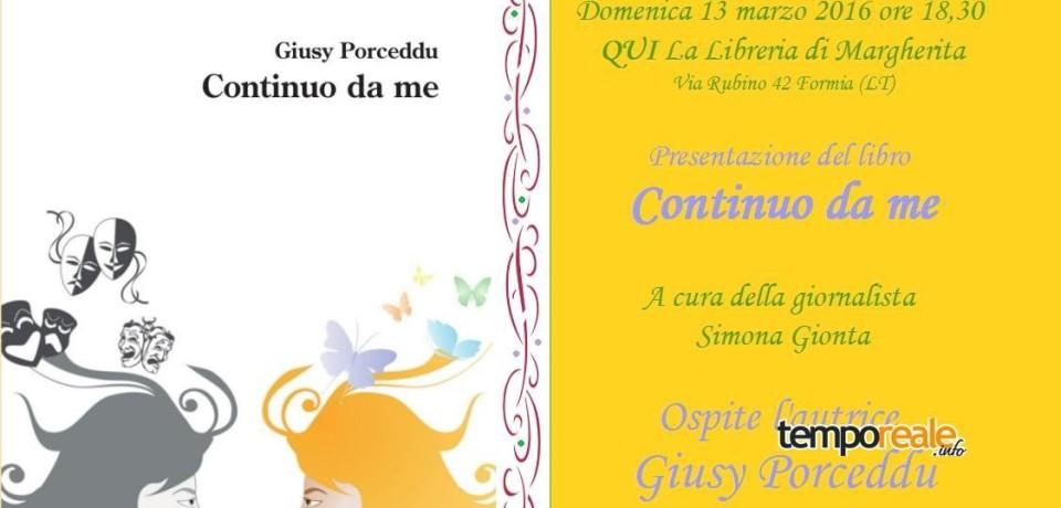 """Formia / """"Continuo da me"""", domenica 13 marzo la presentazione del libro di Giusy Porceddu"""