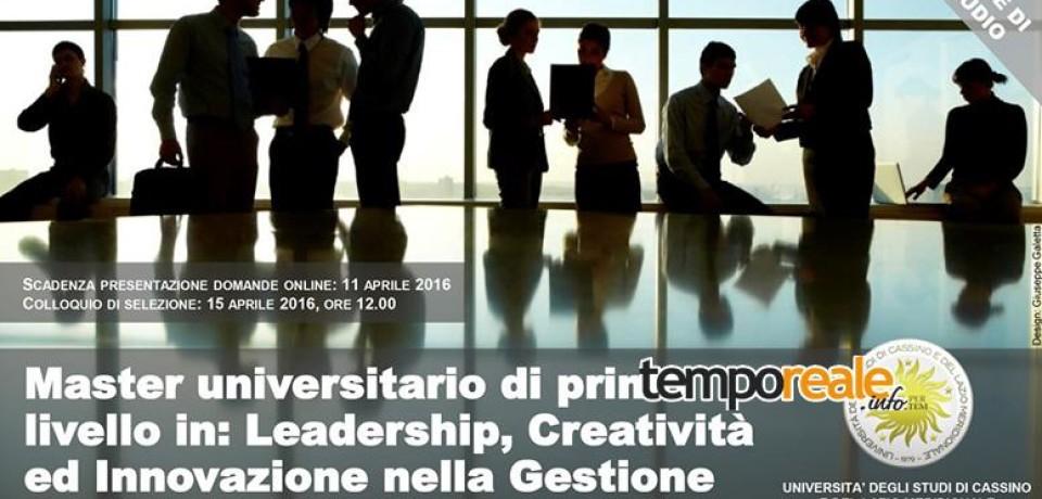 """Uniclam, l'Università degli Studi di Cassino inaugura il master I livello di """"Leadership nelle risorse umane"""""""