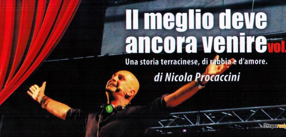 """Terracina / """"Il meglio deve ancora venire vol. 2"""", domani lo spettacolo di Nicola Procaccini"""