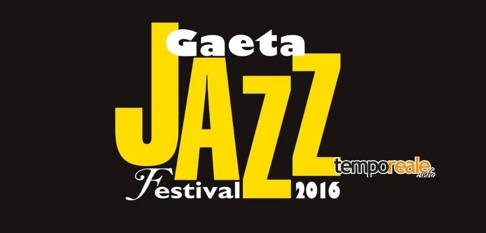 Gaeta Jazz Festival, tutto pronto per l'edizione 2016 ricca di eventi e novità