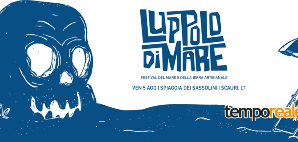 Minturno / Luppolo di Mare, II edizione del festival del mare e della birra artigianale