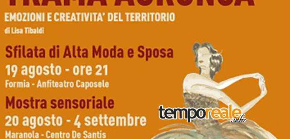 "Formia / ""Trama Aurunca"", la ""stramma"" protagonista di un progetto d'alta moda di Lisa Tibaldi"