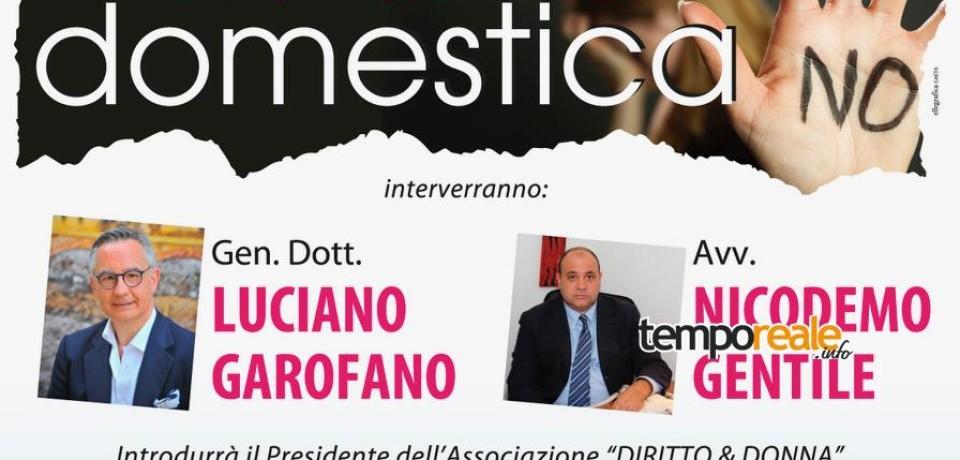 """Gaeta / Luciano Garofano ospite del convegno sulla violenza domestica organizzato da """"Diritto&Donna"""""""
