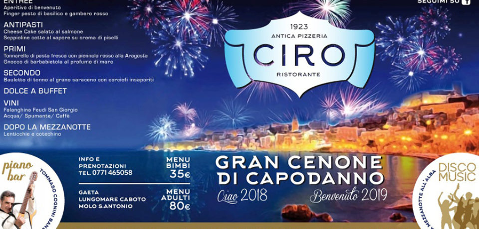 "Gaeta / Gran Cenone di Capodanno all'Antica Pizzeria ""Ciro"" (video)"